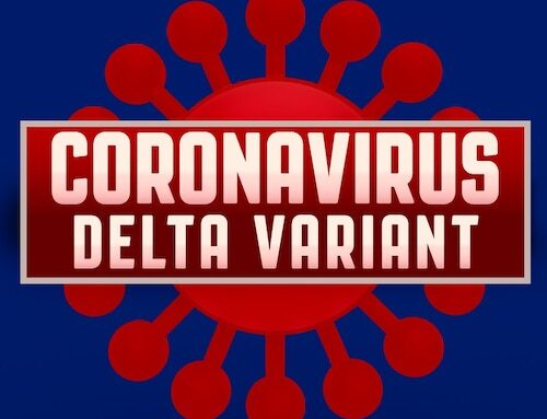 A Letter To My Patients About Delta Variant of COVID & Vaccination